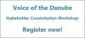 """До 26 май се приемат регистрации за участие  в работната среща """"Voice of the Danube"""""""